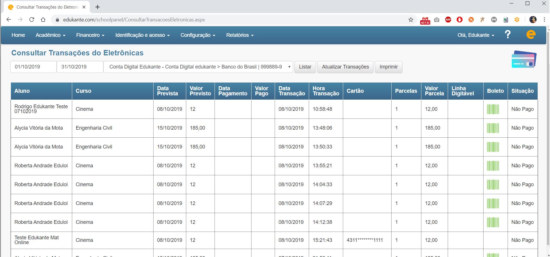 Software de Matrículas Online. Gestão sobre as transações eletrônicas.